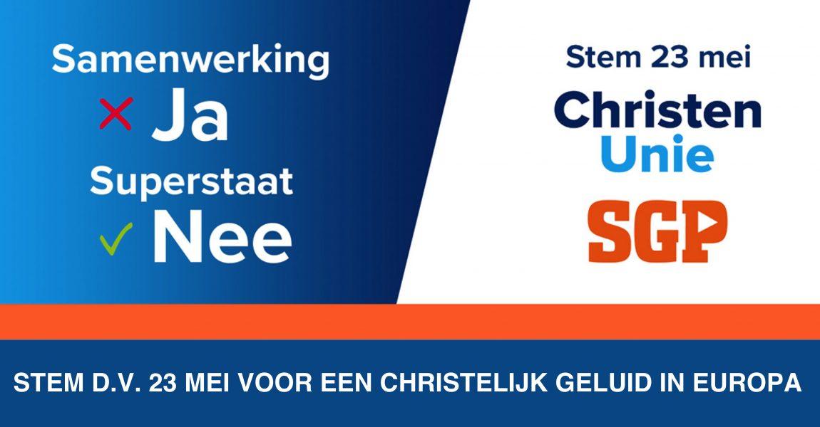 Stem D.V. 23 mei voor een christelijk geluid in Europa